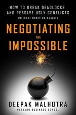 Cover of one othe best negotiation books Negotiating the Impossible by Deepak Malhotra